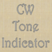 CW Tone Indicator