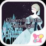 Cinderella in the Moonlight