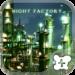 Cool wallpaper-Night Factory-