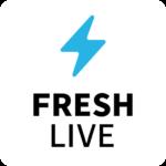 FRESH LIVE – ライブ配信サービス