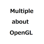 MultipleTest_about_OpenGL