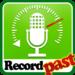 REC Past! -Record ya past-