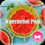Watermelon Pops +HOME Theme
