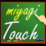 miyagiTouch