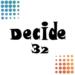Decide32