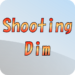 ShootingDim