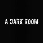 A Dark Room ®