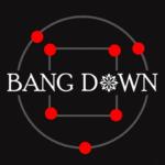 Bang Down