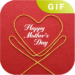 Best Mother Day GIF Collections 2018 HD Quality