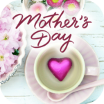 Happy Mother's Day Wishes Cards 2019
