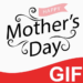 Mother's Day GIF